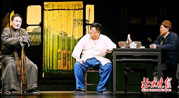 戏码:话剧《茶馆》再次上演 天桥艺术中心看京剧《大宅门》